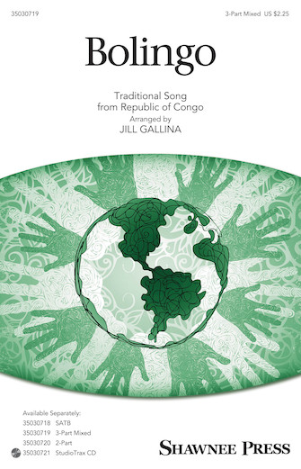 Bolingo : 3-Part Mixed : Jill Gallina : Sheet Music : 35030719 : 888680102210 : 1495053946