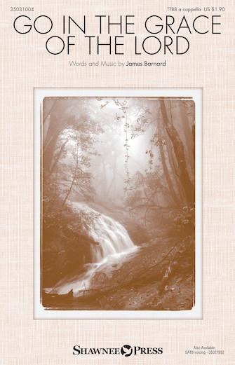 Go in the Grace of the Lord : TTBB : James Barnard : James Barnard : Sheet Music : 35031004 : 888680617738
