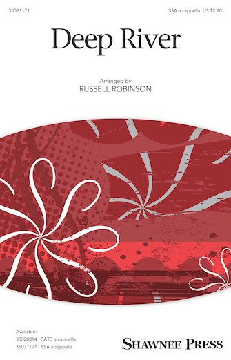 Deep River : SSA : Russell Robinson : Sheet Music : 35031171 : 888680639709 : 1495072800
