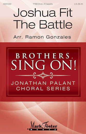 Joshua Fit the Battle : TTBB : Ramon Gonzales : Sheet Music : 35031222 : 888680641917 : 1495073955