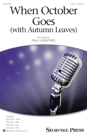 When October Goes : SATB : Paul Langford : Barry Manilow : Barry Manilow : Sheet Music : 35031250 : 888680644611 : 1495074781