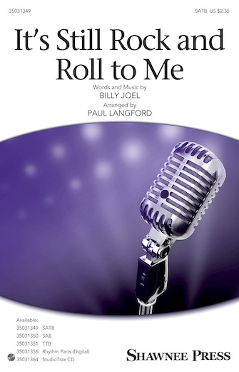 It's Still Rock and Roll to Me : SATB : Paul Langford : Billy Joel : Billy Joel : Sheet Music : 35031349 : 888680653408 : 1495079708