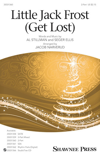 Little Jack Frost Get Lost : 2-Part : Jacob Narverud : Seger Ellis : Sheet Music : 35031360 : 888680653842 : 1495079848