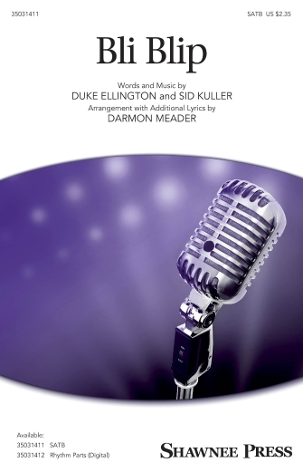 Bli-blip : SATB : Darmon Meader : Duke Ellington : New York Voices : Sheet Music : 35031411 : 888680663551 : 1495086828