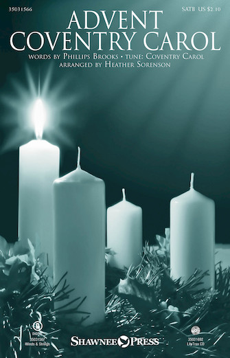 Advent Coventry Carol : SATB : Heather Sorenson : Sheet Music : 35031566 : 888680674267