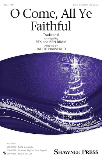 O Come, All Ye Faithful : SATB : Jacob Narverud : Pentatonix : Pentatonix : Sheet Music : 35031796 : 888680710637 : 1540004600