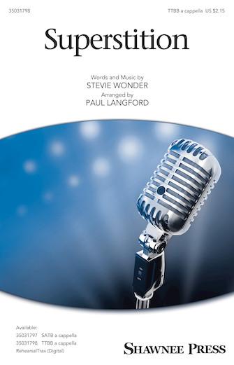 Superstition : TTBB : Paul Langford : Stevie Wonder : Stevie Wonder : Sheet Music : 35031798 : 888680710668 : 1540004732