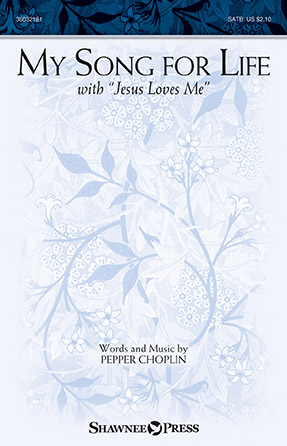 "My Song for Life (with ""Jesus Loves Me"")"