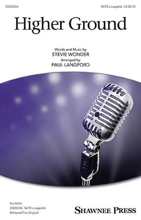 Higher Ground : SATB : Paul Langford : Stevie Wonder : Sheet Music : 35032426 : 888680836450 : 1540036812