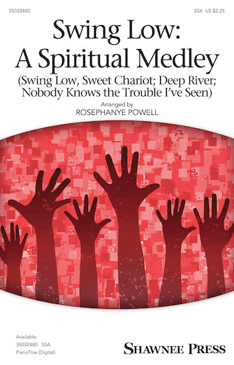 Swing Low: A Spiritual Medley : SSA : Rosephanye Powell : Sheet Music : 35032480 : 888680885489 : 1540037983