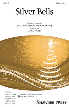 Silver Bells : 2-Part : Mark Hayes : Ray Evans : Sheet Music : 35032495 : 888680890759 : 1540038920