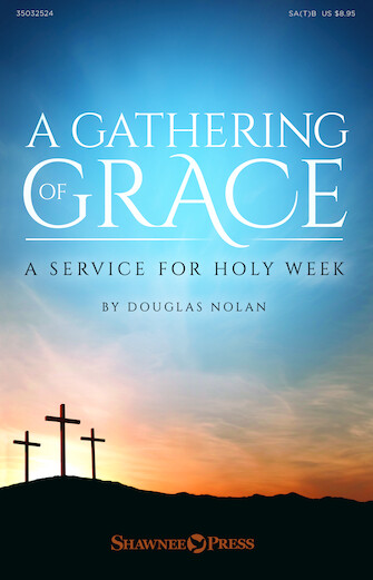 A Gathering of Grace