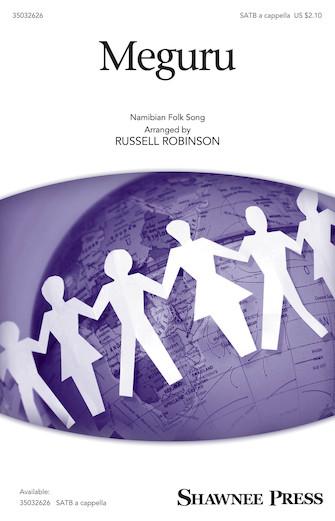 Meguru : SATB : Russell Robinson : Sheet Music : 35032626 : 888680908171 : 1540043762