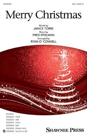 Merry Christmas : SSA : Ryan O'Connell : Fred Spielman : Judy Garland : Sheet Music : 35032638 : 888680909277 : 1540043991