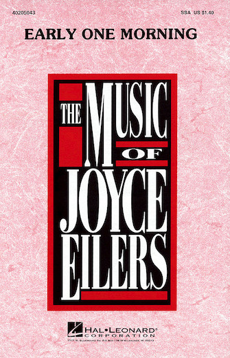 Early One Morning : SSA : Joyce Eilers : Sheet Music : 40205043 : 073999310061