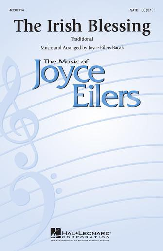 The Irish Blessing : SATB divisi : Joyce Eilers : Sheet Music : 40209114 : 073999091144