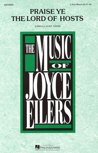 Praise Ye the Lord of Hosts : SAB : Joyce Eilers : Sheet Music : 40216020 : 073999525588