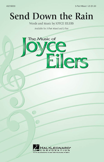 Send Down the Rain : SAB : Joyce Eilers : Joyce Eilers : Sheet Music : 40219030 : 073999828610