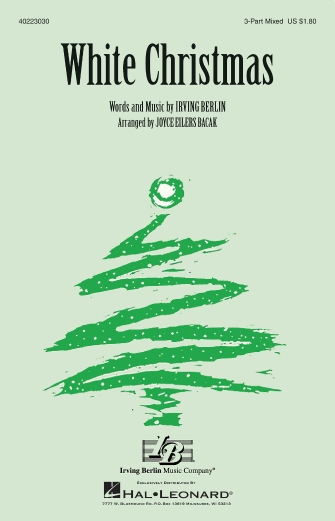 White Christmas : 3-Part : Joyce Eilers : Irving Berlin : Sheet Music : 40223030 : 073999460568