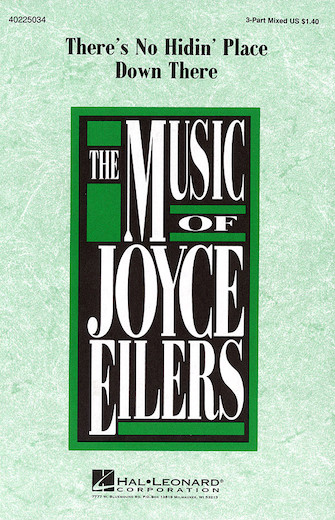 There's No Hidin' Place Down There : SAB : Joyce Eilers : Sheet Music : 40225034 : 073999794229