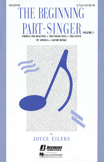 The Beginning Part-Singer - Vol. 1  : 2-Part : Joyce Eilers : Book : 40225035 : 073999295900