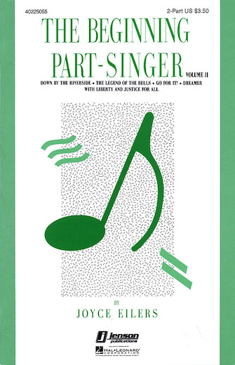 The Beginning Part-Singer - Vol. II  : 2-Part : Joyce Eilers : Sheet Music : 40225055 : 073999250558