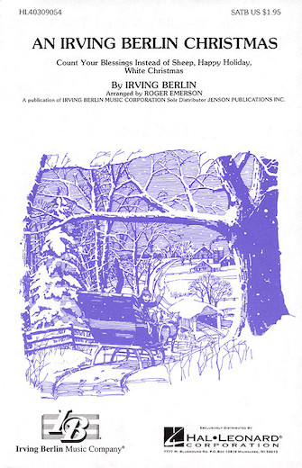 An Irving Berlin Christmas (Medley) : SATB : Roger Emerson : Irving Berlin : Sheet Music : 40309054 : 073999090543
