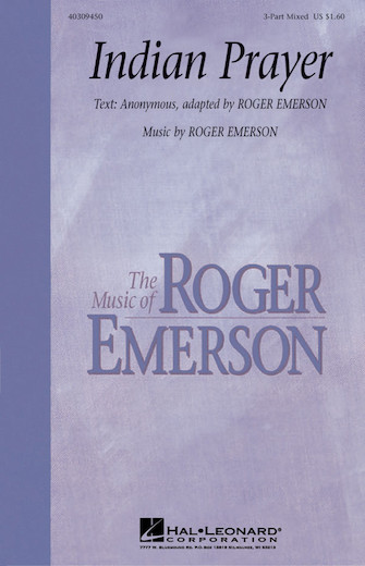 Indian Prayer : SAB : Roger Emerson : Roger Emerson : Sheet Music : 40309450 : 073999758986