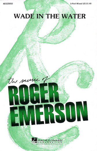 Wade in the Water : SAB : Roger Emerson : Sheet Music : 40323050 : 073999230505