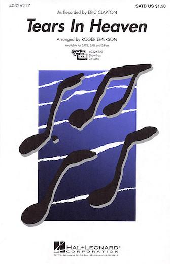 Tears In Heaven : SATB : Roger Emerson : Eric Clapton : Eric Clapton : Sheet Music : 40326217 : 073999262179