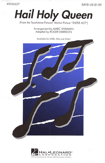 Hail Holy Queen : SSA : Roger Emerson : Alan Menken : Sister Act : Sheet Music : 40326229 : 073999262292