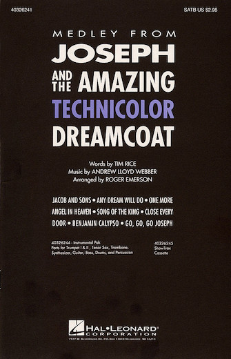 Joseph and the Amazing Technicolor Dreamcoat (Medley) : SATB : Roger Emerson : Andrew Lloyd Webber : Joseph and the Amazing Technicolor Dreamcoat : Sheet Music : 40326241 : 073999262414
