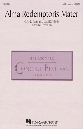 Alma Redemptoris Mater : SATB : Terry Eder : Giovanni Pierluigi da Palestrina : Sheet Music : 41301054 : 073999151626