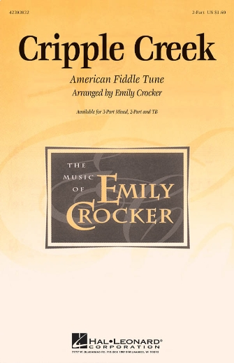 Cripple Creek : 2-Part : Emily Crocker : Sheet Music : 42303032 : 073999030327