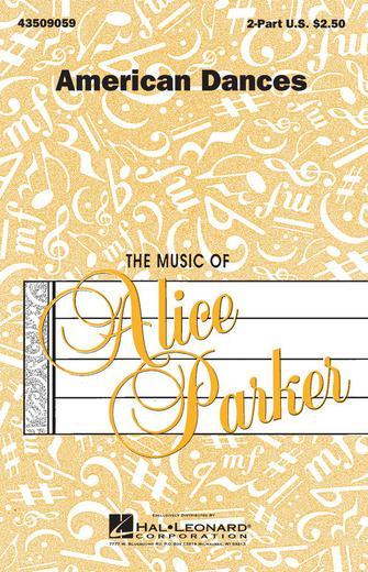 American Dances (Collection) : 2-Part : Alice Parker : Sheet Music : 43509059 : 073999090598
