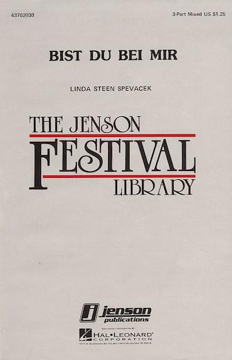 Bist du bei mir : 3-Part Mixed : Linda Spevacek : J.S. Bach : Sheet Music : 43702030 : 073999306118