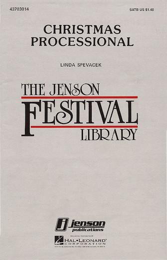 Christmas Processional : SATB : Linda Spevacek : Linda Spevacek : Sheet Music : 43703014 : 073999030143