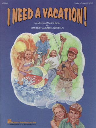 Product Cover for I Need a Vacation (Musical)