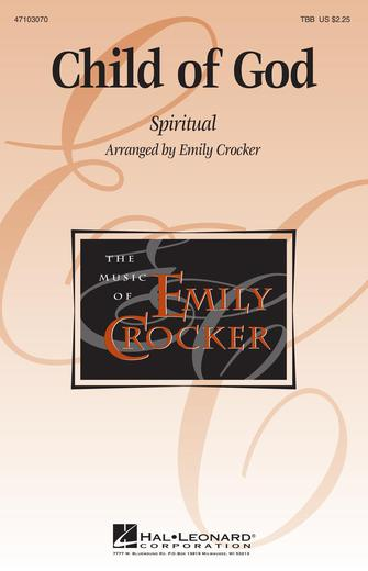 Child of God : TBB : Emily Crocker : Sheet Music : 47103070 : 073999723717