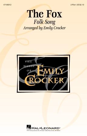 The Fox : 2-Part : Emily Crocker : Vegard Ylvisaaker : Sheet Music : 47106012 : 073999392326