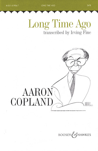 Long Time Ago : Unison : Aaron Copland : Sheet Music : 48004934 : 073999696295