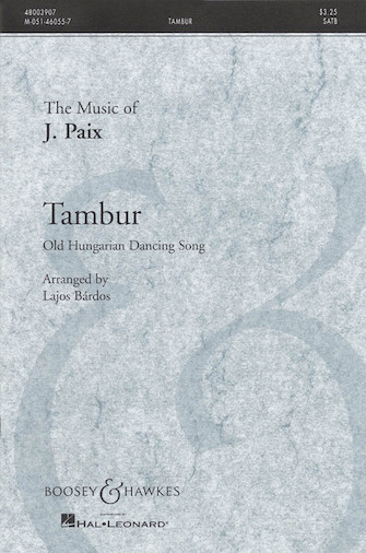 Tambur : SATB : Lajos Bardos : Sheet Music : 48003907 : 073999983258
