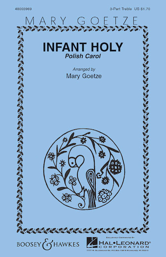 Infant Holy : SSA : Mary Goetze : Sheet Music : 48003969 : 073999167818