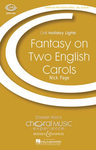 Fantasy on Two English Carols : SSA : Nick Page : Sheet Music : 48004285 : 073999816853