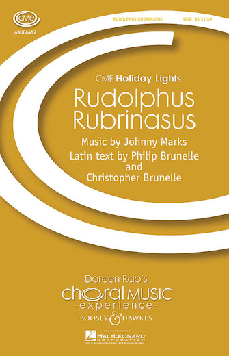 Rudolphus Rubrinasus : SATB : Philip Brunelle : Johnny Marks : Sheet Music : 48004452 : 073999620757