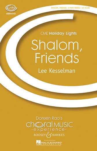 Shalom, Friends : 2-Part : Lee Kesselman : Lee Kesselman : Sheet Music : 48004545 : 073999858686