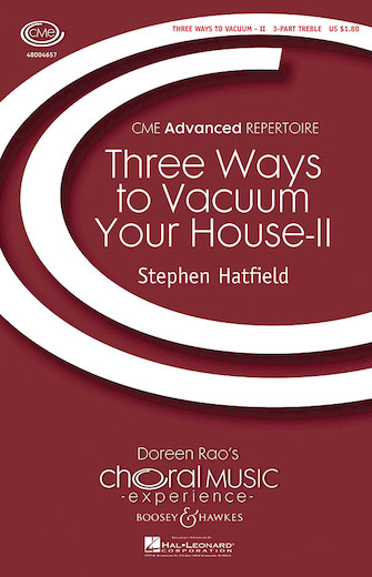 Three Ways To Vacuum Your House - Part II : SSA : Stephen Hatfield : Sheet Music : 48004657 : 073999339437