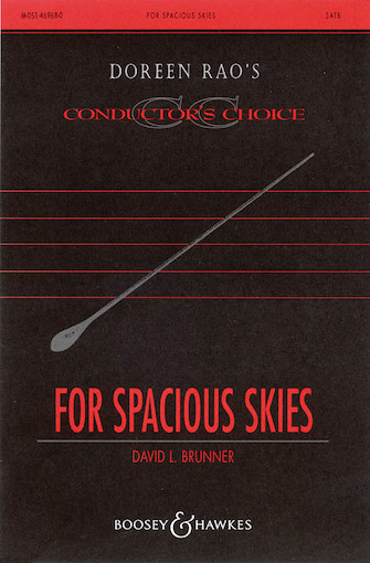 For Spacious Skies : SATB : David L. Brunner : Sheet Music : 48004713 : 073999235258