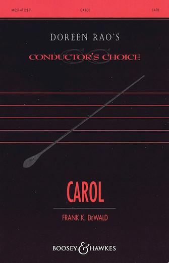Carol : SATB divisi : Frank DeWald : Frank DeWald : Sheet Music : 48004808 : 073999541076