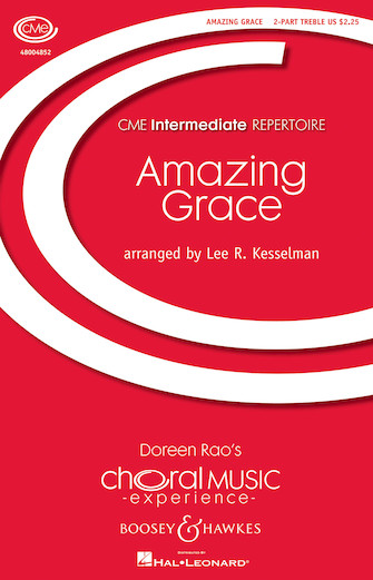 Amazing Grace : 2-Part : Lee Kesselman : John Newton : Sheet Music : 48004852 : 073999880526